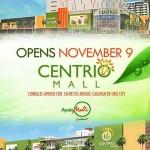 Centrio – an Ayala Mall in CDO opens on November 9